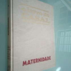 O livro do casal - Maternidade -