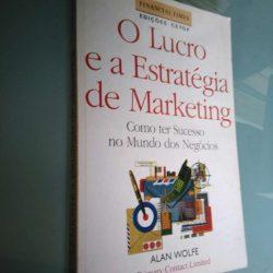 O lucro e a estratégia de marketing - Alan Wolfe