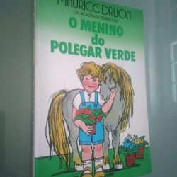 O menino do polegar verde - Maurice Druon