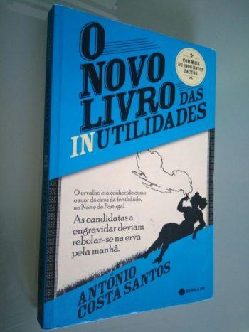 O novo livro das inutilidades - António Costa Santos