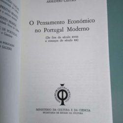 O pensamento económico no Portugal moderno - Armando de Castro