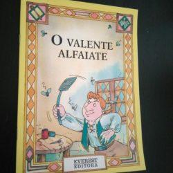 O valente alfaiate - Evereste Editora -