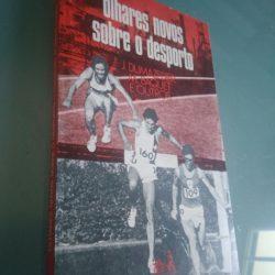 Olhares novos sobre o desporto - J. Dumazedier / Outros