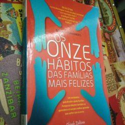Os Onze Hábitos das Famílias Mais Felizes - Edgar J. Fernandes