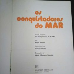 Os conquistadores do mar - Serge Bertino