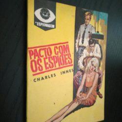 Pacto com os espiões - Charles Innes