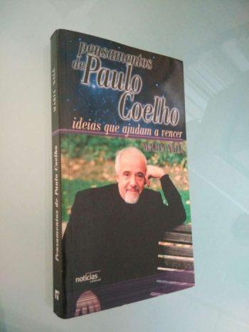 Pensamentos de Paulo Coelho (ideias que ajudam a vencer) - Maria Nalú