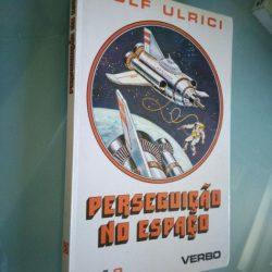 Perseguição no espaço - Rolf Ulrici