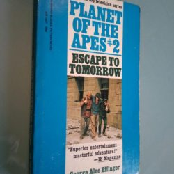 Planet of the Apes #2: Escape to tomorrow - George Alec Effinger