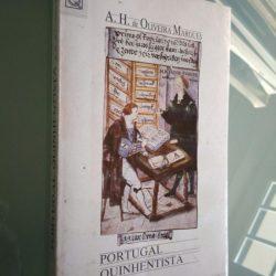 Portugal Quinhentista (ensaios) - A. H. de Oliveira Marques