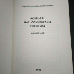 Portugal nas Comunidades Europeias (Primeiro ano - 1986) - Ministério dos Negócios Estrangeiros -