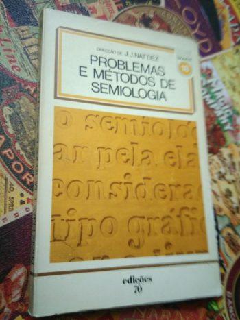 Problemas e métodos de semiologia - J. J. Nattiez