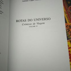 Rotas do Universo (4.° volume) - António Lopes Machado