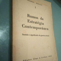 Rumos da estratégia contemporânea - Emanuel Moravec
