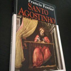 Santo Agostinho - Francis Ferrier