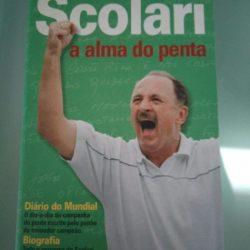 Scolari - A Alma do Penta - Ruy Carlos Ostermann