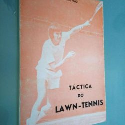 Táctica do Lawn-Tennis - Fonseca Vaz