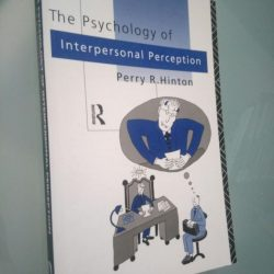 The psychology of interpersonal perception - Perry R. Hinton