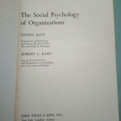 The social psychology of organizations - D. Katz / R. L. Kahn