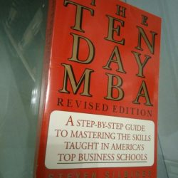 The ten day MBA - Steven Silbiger
