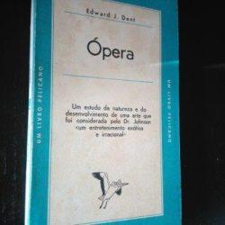 Ópera - Edward J. Dent