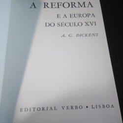 A Reforma e a Europa do Século XVI - A. G. Dickens