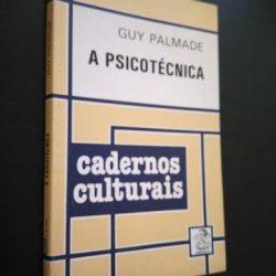 A psicotécnica - Guy Palmade