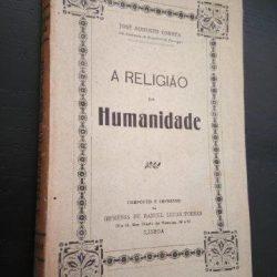 A religião da humanidade - José Augusto Corrêa