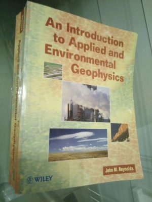 An introduction to applied and environmental geophysics - John M. Reynolds