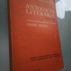 Antologia Literária Comentada (Idade Média) - MariaEma Tarracha Ferreira