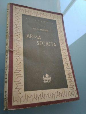 Arma Secreta (1940) - Gentil Marques