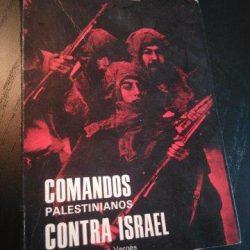 Comandos palestinianos contra Israel - Jacques Mansour Vergès