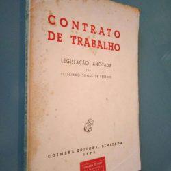 Contrato de Trabalho (Legislação Anotada) - Feliciano Tomás de Resende