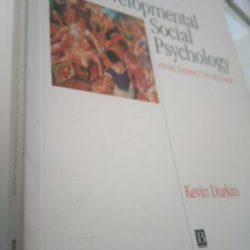 Developmental Social Psychology From Infancy To Old Age - K. Durkin