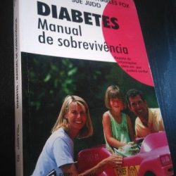 Diabetes - Manual de sobrevivência - Peter Sönksen / Charles Fox / Sue Judd