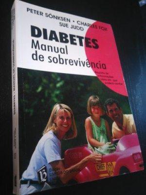 Diabetes - Manual de sobrevivência - Peter Sönksen / Charles Fox / Sue Judd