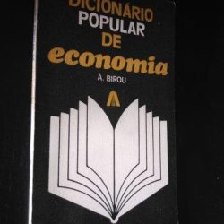 Dicionário Popular de Economia - A. Birou