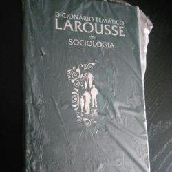 Dicionário Temático Larousse - Sociologia -