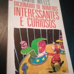 Dicionário de números interessantes e curiosos - David Wells