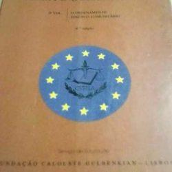 Direito Comunitário - II volume - O ordenamento jurídico comunitário - João Mota Campos