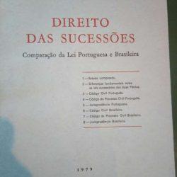 Direito das Sucessões (Comparação da Lei Portuguesa e Brasileira) - Anacleto de Magalhães Fernandes