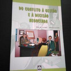 Do conflito à gestão e à decisão negociada - Marto de Noronha / Zélia de Noronha