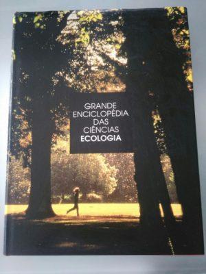 Grande Enciclopédia das Ciências: Ecologia -