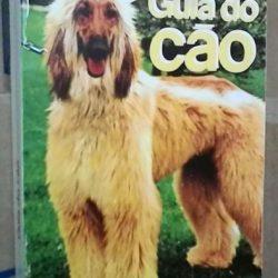 Guia do cão - Louise Lalibertè-Robert/ Jean Pierre Robert
