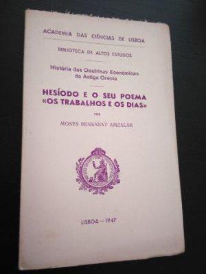 Hesíodo e o seu poema «os trabalhos e os dias» - Moses Bensabat Amzalak