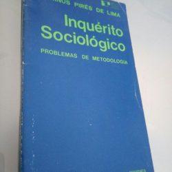 Inquérito sociológico - Problemas de metodologia - Marinús Pires Lima