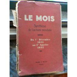 Le Mois - Synthèse de l'activité Mondiale - Du 1er Décembre 1931 auto 1er Janvier 1932 -