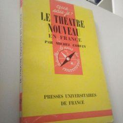 Le Théatre Nouveau en France - Michel Corvin