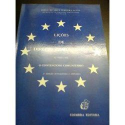 Lições de Direito Comunitário - II volume (o contencioso comunitário) - Jorge Jesus Ferreira Alves