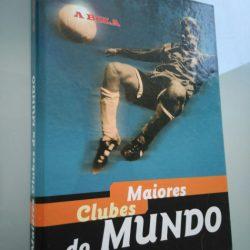 Maiores Clubes do Mundo - A Bola (Fascículos e capa) -